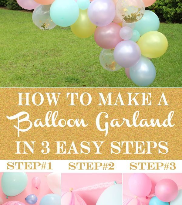 Sur Pinterest How to Make a Balloon Garland with 3 Easy Steps